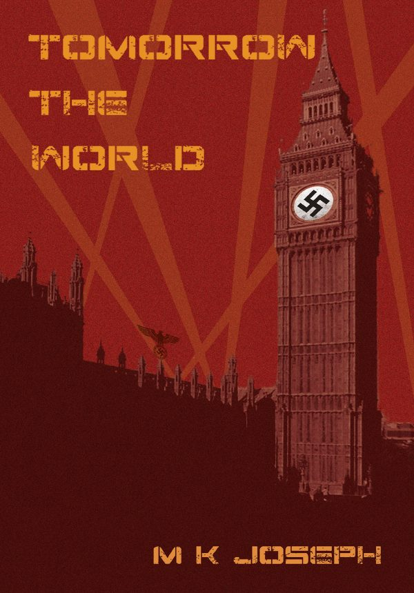 Tomorrow the World Front Cover